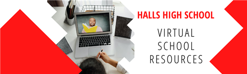 Halls High School Virtual School Resources
