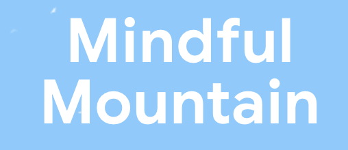 Mindful Mountain