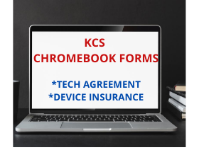Click Link for KCS Technology Agreement and Device Insurance/Protection Forms.