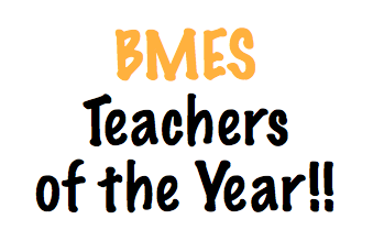 Congratulations BMES Teachers of the Year