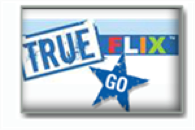 True Flix  (K-8 only)