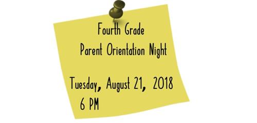 4th Grade Parent Orientation