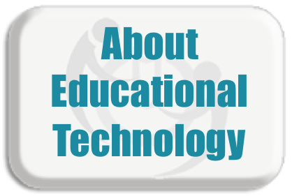About Educational Technology