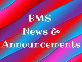 BMS News and Announcements