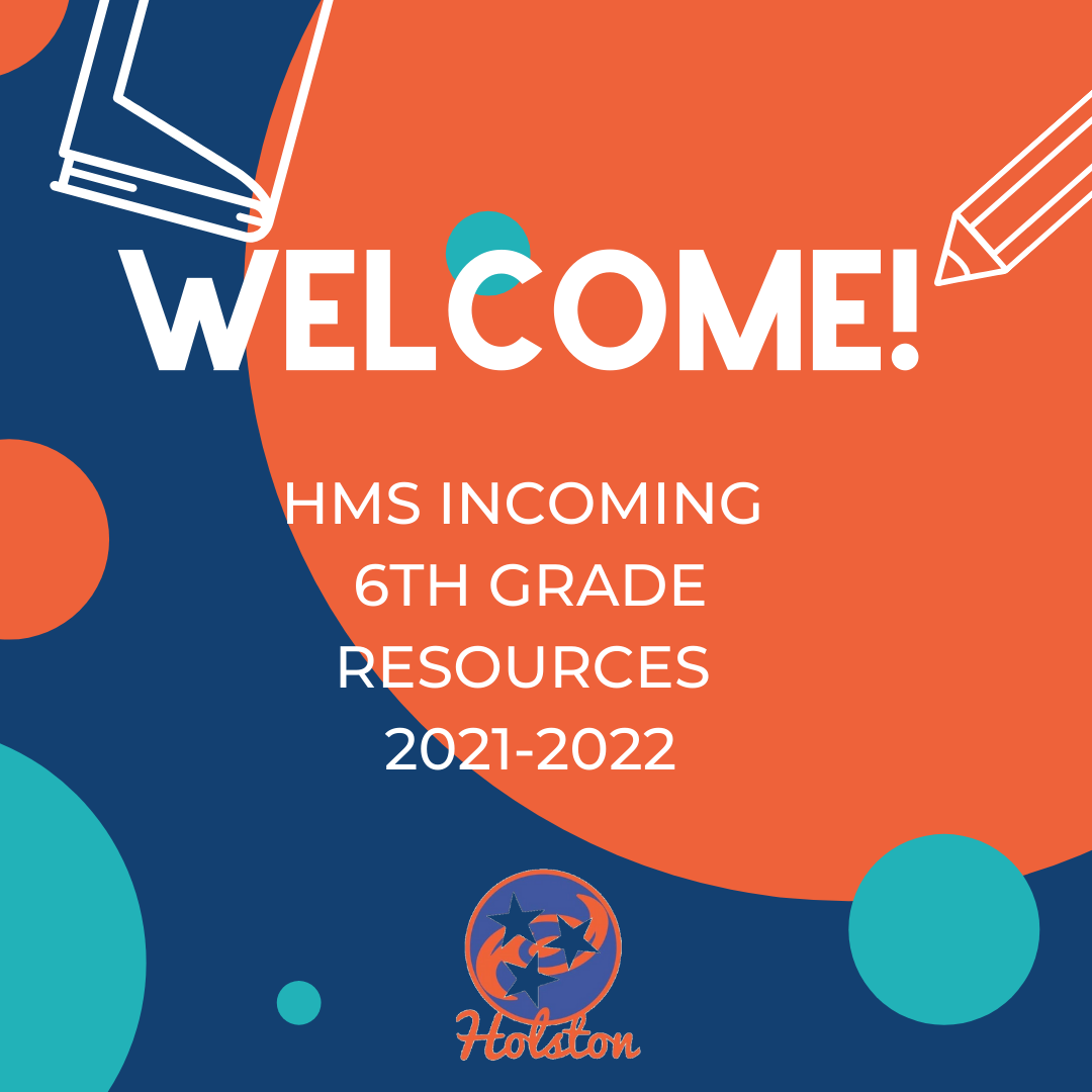 HMS Incoming 6th Grade Resources 2021-2022