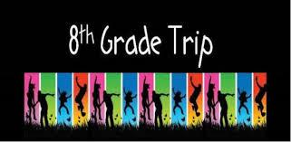 8th Grade End-of-Year Trip Informational Flyer
