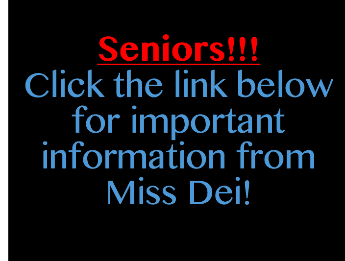 Senior Info from Miss Dei