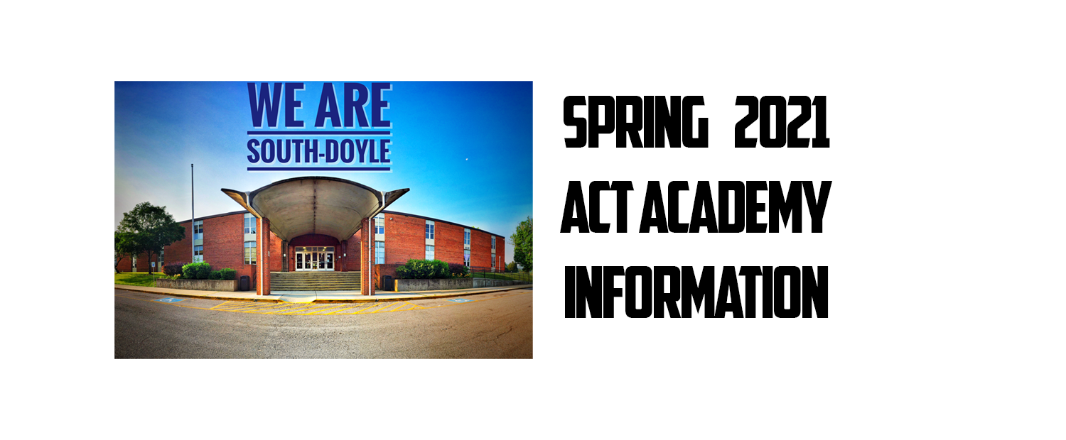 Spring 2021 ACT Academy Information