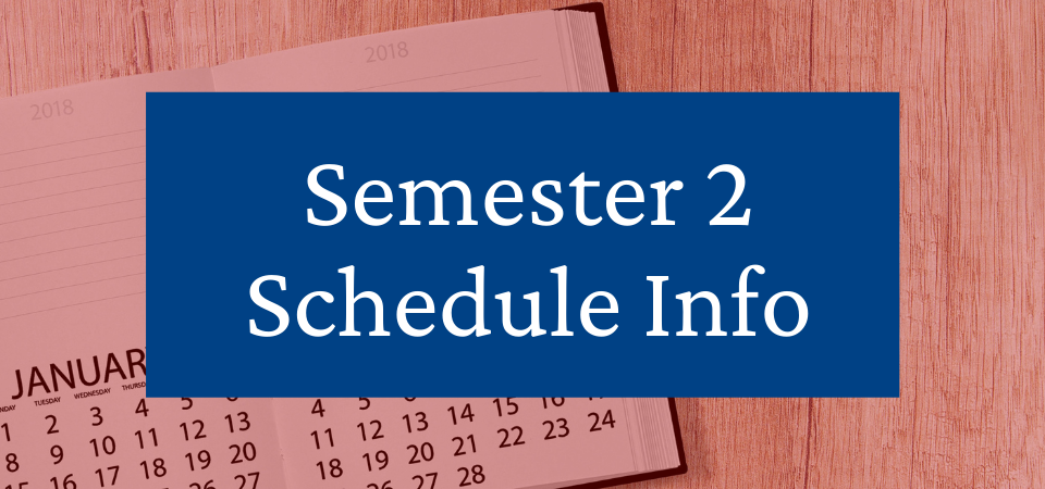 Semester 2 Student Schedules