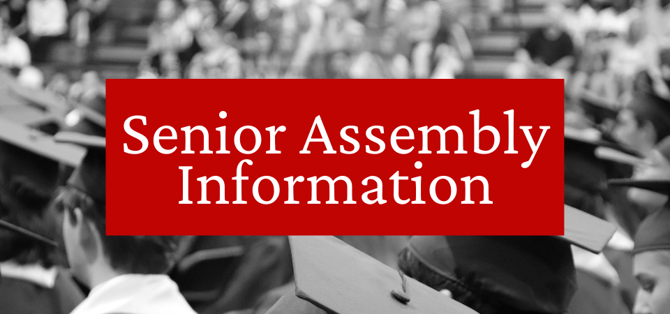 Senior Assembly Information