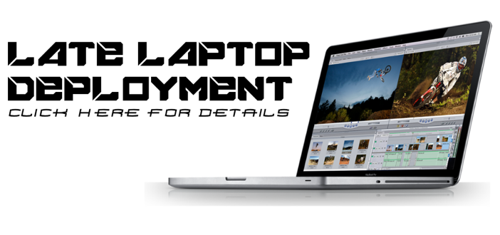 Late Laptop Deployment