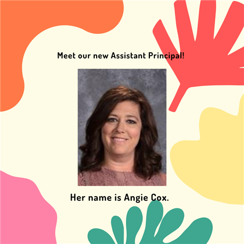 angie cox is our new assistant principal