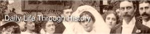 Daily Life Through History